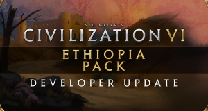 Civilization VI - Ethiopia Pack: Developer Update буде доступне з 23 липня