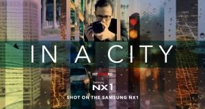 Фильм «В городе» снят на Samsung NX1 с разрешением 4K UHD