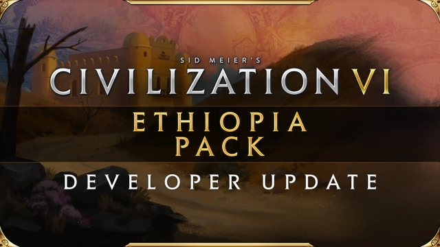 Civilization VI - Ethiopia Pack: Developer Update буде доступне з 23 липня